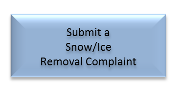 Click here to submit a snow or ice removal complaint.